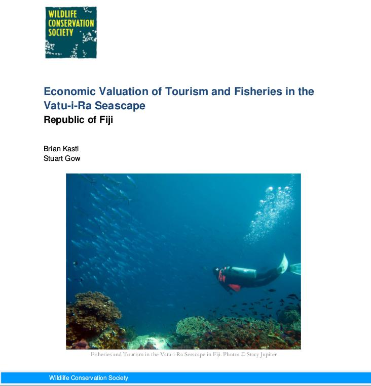 Economic Valuation of Tourism and Fisheries in the Vatu-i-Ra Seascape